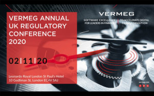 VERMEG UK Annual Regulatory Conference 2020