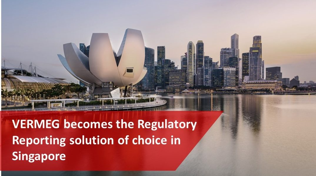 Vermeg Becomes the regulatory reporting solution of choice in Singapore